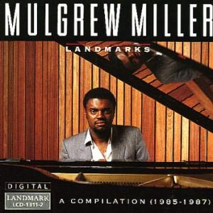 mulgrew miller landmarks