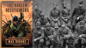 Max-Brooks-Harlem-Hellfighters-Graphic-Novel