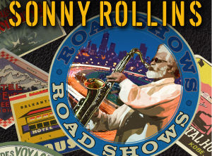 Sonny-Rollins Road shows 3 cover