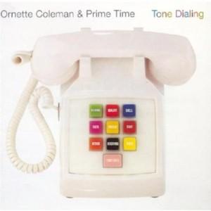Ornette Tone Dialing